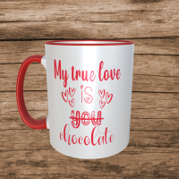My True Love Is Chocolate Valentines Mug